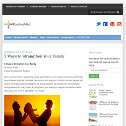 5 Ways to Strengthen Your Family