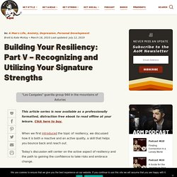 Strengthen Resiliency by Utilizing Your Signature Strengths