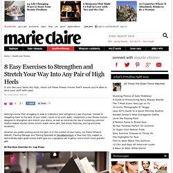 Heel Exercises - 8 Easy Exercises for High-Heel Wearers
