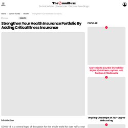 Strengthen Your Health Insurance Portfolio By Adding Critical Illness Insurance