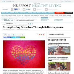 Strengthening Ourselves Through Self-Acceptance