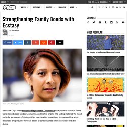 ​Strengthening Family Bonds with Ecstasy
