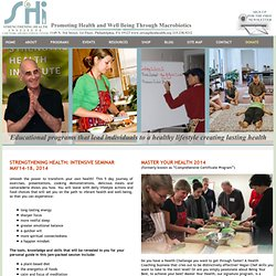 Strengthening Health Institute: Promoting Health and Well Being Through Macrobiotics