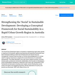 Strengthening the 'Social' in Sustainable Development: Developing a Conceptual Framework for Social Sustainability in a Rapid Urban Growth Region in Australia