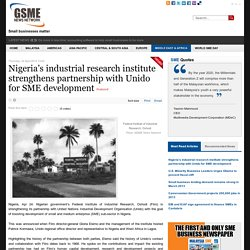 Nigeria's industrial research institute strengthens partnership with Unido for SME development