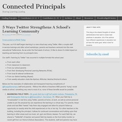 5 Ways Twitter Strengthens A School's Learning Community