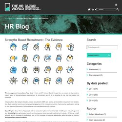 HR Blog - Strengths Based Recruitment : The Evidence