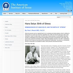 Hans Selye: Birth of Stress- what is stress?