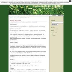 le stress et la plante · biotechnologie végétale