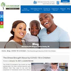 The Stress Brought About by COVID-19 in Children