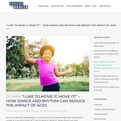 """""""I Like to Move It, Move It!"""" – How Dance and Rhythm Can Redu..."""
