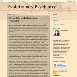 Evolutionary Psychiatry: Stress Kills via Inflammation (Possibly)