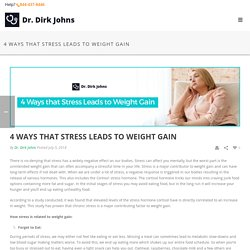 4 Ways That Stress Leads to Weight Gain
