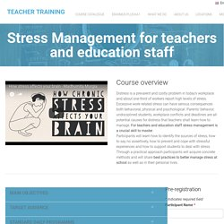 Stress Managegement Course for Teachers and School Staff