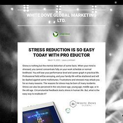 Stress Reduction Is So Easy Today With Pro Eductor