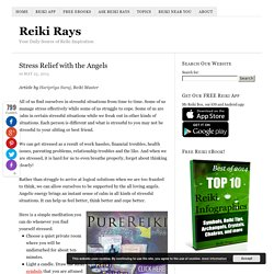 Stress Relief with the Angels – Reiki Rays