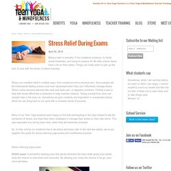 Stress Relief During Exams - Teen Yoga & Mindfulness