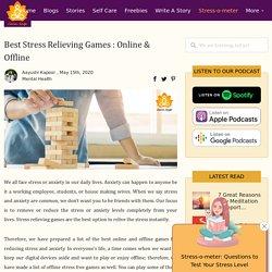 Best Stress Relieving Games : Online & Offline