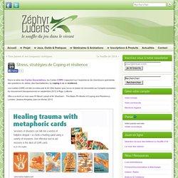 Stress, stratégies de Coping et résilience » Zéphyr Ludens