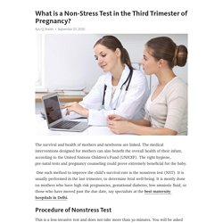 What is a Non-Stress Test in the Third Trimester of Pregnancy?