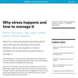Stress: Why does it happen and how can we manage it?