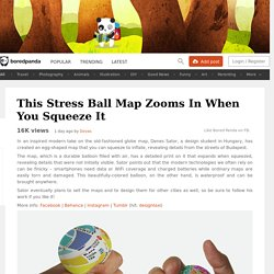 This Stress Ball Map Zooms In When You Squeeze It