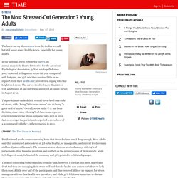 The Most Stressed-Out Generation? Young Adults