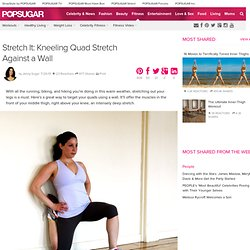 Stretch It: Kneeling Quad Stretch Against a Wall