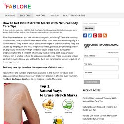 Get Rid Of Stretch Marks with Body Care Tips for Women