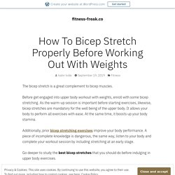 How Can You Stretch your Bicep Before lifting Weights