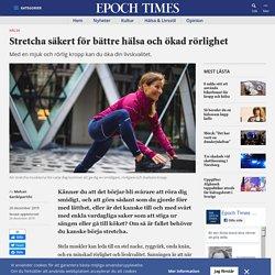 Stretcha säkert för bättre hälsa och ökad rörlighet