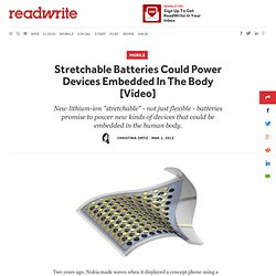 Stretchable Batteries Could Power Devices Embedded In The Body
