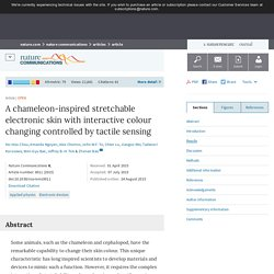 A chameleon-inspired stretchable electronic skin with interactive colour changing controlled by tactile sensing : Nature Communications