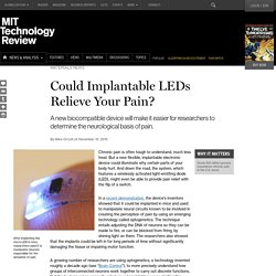 Flexible, Stretchable, Implantable LEDs Could Show Us Why We Feel Pain