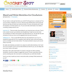 Hand and Wrist Stretches for Crocheters