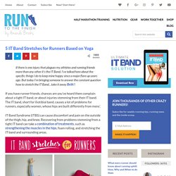 5 IT Band Stretches for Runners: A Few Minutes Daily for Results