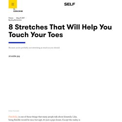 8 Stretches That Will Help You Touch Your Toes