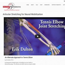 Articular Stretching for Neural Mobilization - Freedom From Pain Institute