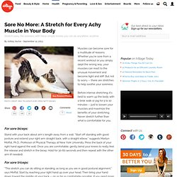 Sore No More: A Stretch for Every Achy Muscle in Your Body
