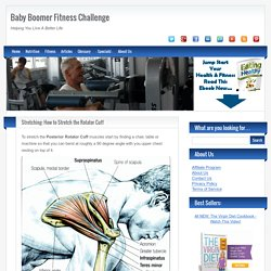 Stretching: How to Stretch the Rotator Cuff - Baby Boomer Fitness Challenge