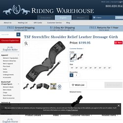 TSF StretchTec Shoulder Relief Leather Dressage Girth - Riding Warehouse