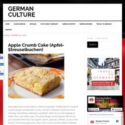 Apple Crumb Cake (Apfel- Streuselkuchen) – German Culture