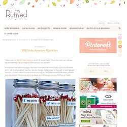 DIY wedding favors project strike-anywhere match jars