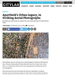 Striking Aerial Drone Photos Show how Apartheid Still Shapes South African Cities
