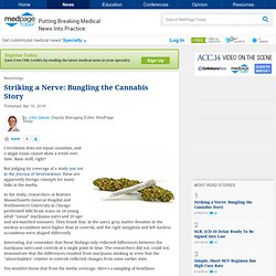 Striking a Nerve: Bungling the Cannabis Story