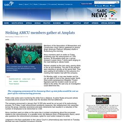 Striking AMCU members gather at Amplats:Wednesday 2 October 2013