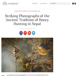 Striking Photographs of the Ancient Tradition of Honey Hunting in Nepal