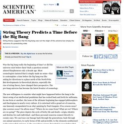 String Theory Predicts a Time Before the Big Bang