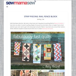 Strip Piecing: Rail Fence Block with Amy Smart