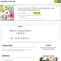 Ribbon-Striped Sheer Curtains - Martha Stewart Home and Garden